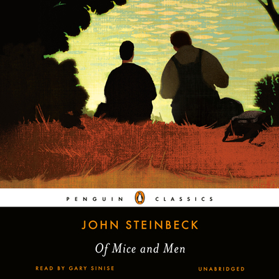Of Mice and Men (Penguin Audio Classics) Cover Image