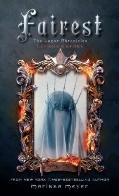 Fairest (Lunar Chronicles #4) Cover Image