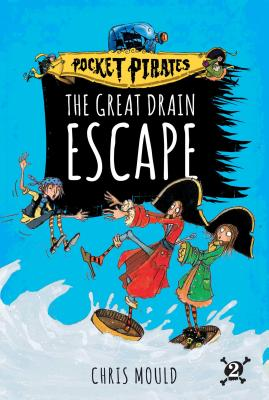 The Great Drain Escape (Pocket Pirates #2) Cover Image