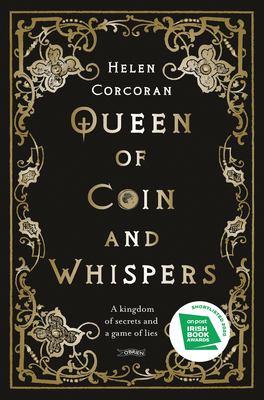 Queen of Coin and Whispers: A Kingdom of Secrets and a Game of Lies Cover Image