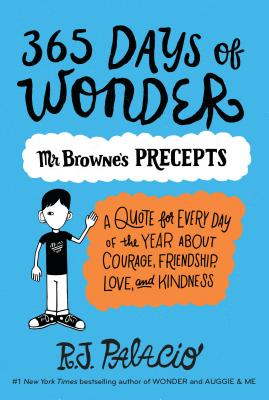 365 Days of Wonder: Mr. Browne's Precepts Cover Image