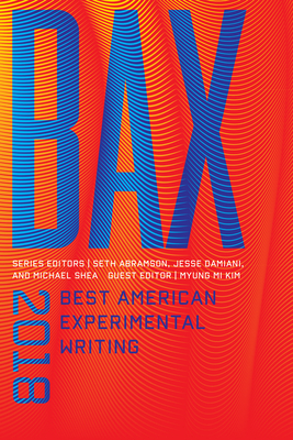 Bax 2018: Best American Experimental Writing Cover Image