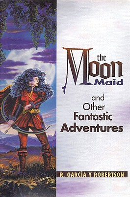 The Moon Maid and Other Fantastic Adventures Cover