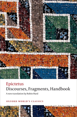 Discourses, Fragments, Handbook (Oxford Worlds Classics) Cover Image