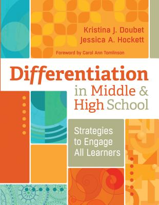 Differentiation in Middle and High School: Strategies to Engage All Learners Cover Image
