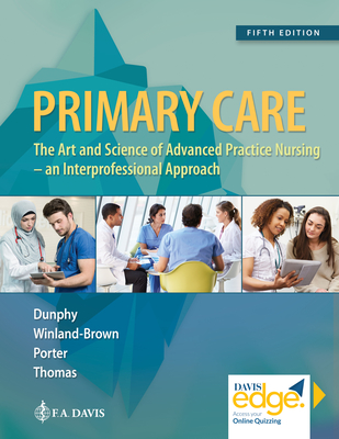 Primary Care: Art and Science of Advanced Practice Nursing - An Interprofessional Approach Cover Image