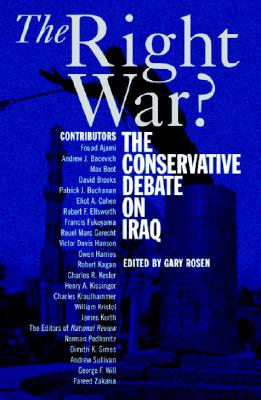 The Right War?: The Conservative Debate on Iraq Cover Image