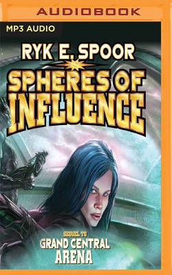 Spheres of Influence (Grand Central Arena #2) Cover Image