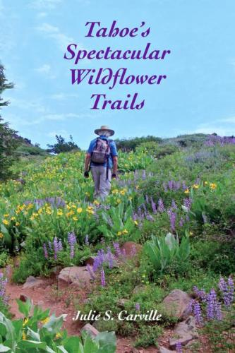Tahoe's Spectacular Wildflower Trails Cover Image