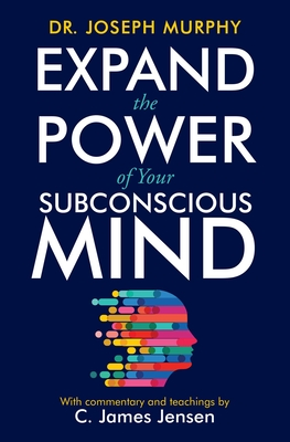 Expand the Power of Your Subconscious Mind Cover Image