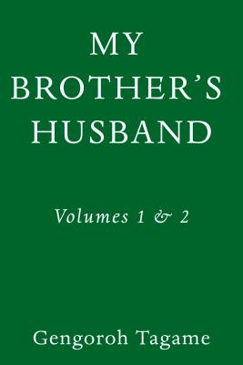 My Brother's Husband, Volumes 1 & 2 (Pantheon Graphic Library) Cover Image