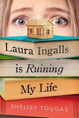 Laura Ingalls Is Ruining My Life Cover Image