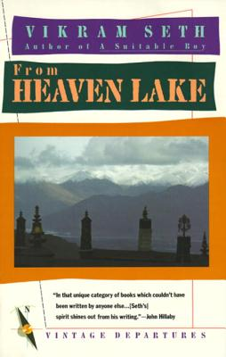 From Heaven Lake: Travels Through Sinkiang and Tibet (Vintage Departures) Cover Image