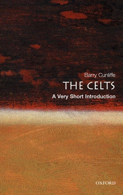 The Celts: A Very Short Introduction (Very Short Introductions #94) Cover Image
