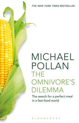 Omnivore's Dilemma: The Search for a Perfect Meal in a Fast-Food World Cover Image