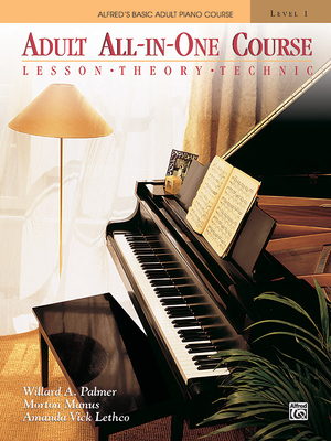 Alfred's Basic Adult All-In-One Course, Bk 1: Lesson * Theory * Technic, Comb Bound Book (Alfred's Basic Adult Piano Course #1) Cover Image