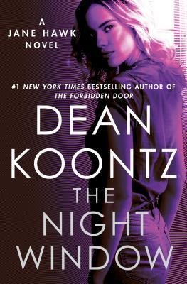The Night Window (Jane Hawk Novel #5) Cover Image