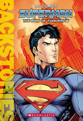Superman: The Man of Tomorrow (Backstories) Cover Image