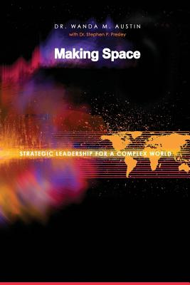 Making Space: Strategic Leadership for a Complex World Cover Image