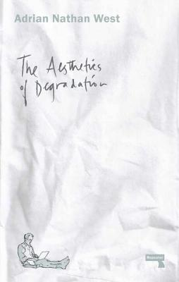 The Aesthetics of Degradation Cover Image