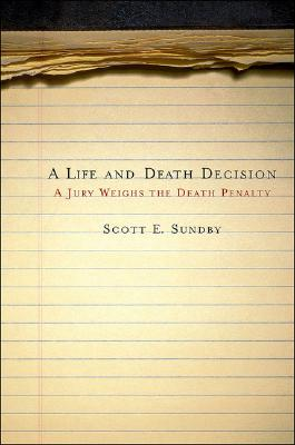 A Life and Death Decision: A Jury Weighs the Death Penalty Cover Image