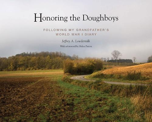 Honoring the Doughboys: Following My Grandfather's World War I Diary Cover Image