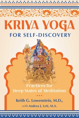 Kriya Yoga for Self-Discovery: Practices for Deep States of Meditation Cover Image