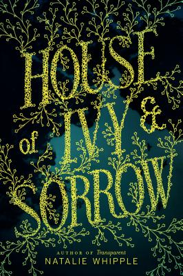 House of Ivy & Sorrow Cover