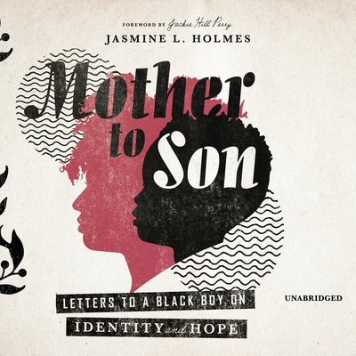 Mother to Son: Letters to a Black Boy on Identity and Hope Cover Image