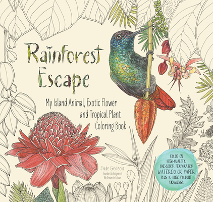 Rainforest Escape: My Island Animal, Exotic Flower and Tropical Plant Color Book Cover Image