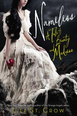 Nameless: A Tale of Beauty and Madness (Tales of Beauty and Madness #1) Cover Image