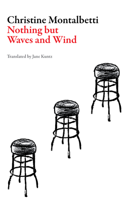 Nothing But Waves and Wind (French Literature) Cover Image