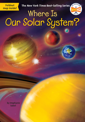 Where Is Our Solar System? (Where Is?) Cover Image