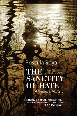 The Sanctity of Hate (Medieval Mysteries #9) Cover Image