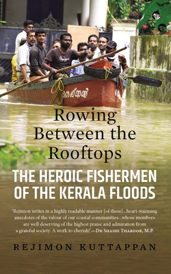 Rowing Between the Rooftops: The Heroic Fishermen of the Kerala Floods Cover Image