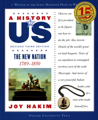 A History of Us: The New Nation: 1789-1850 a History of Us Book Four Cover Image