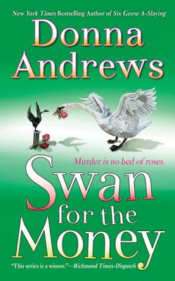 Swan for the Money: A Meg Langslow Mystery (Meg Langslow Mysteries #11) Cover Image