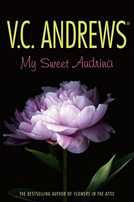 My Sweet Audrina (The Audrina Series) Cover Image