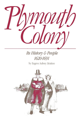 Plymouth Colony: Its History & People, 1620-1691 Cover Image