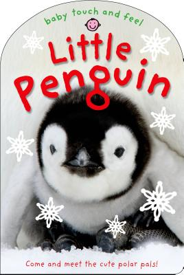 Baby Touch and Feel: Little Penguin Cover Image