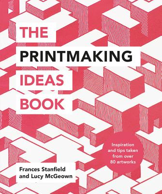 The Printmaking Ideas Book Cover Image