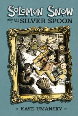 Solomon Snow and the Silver Spoon Cover