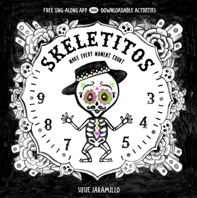 Skeletitos: Make Every Moment Count Cover Image
