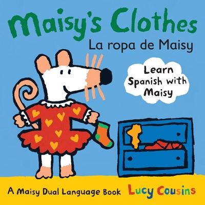 Maisy's Clothes/La Ropa de Maisy Cover