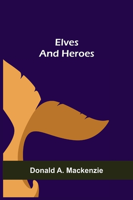 Elves and Heroes cover