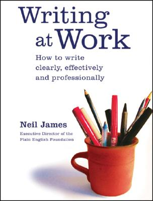 Writing at Work: How to Write Clearly, Effectively and Professionally Cover Image