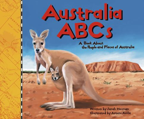 Australia ABCs: A Book about the People and Places of Australia (Country ABCs) Cover Image