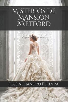 Misterios de Mansion Bretford: Renacer cover
