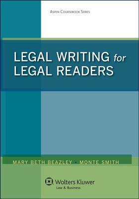 Legal Writing for Legal Readers (Aspen Coursebook) Cover Image
