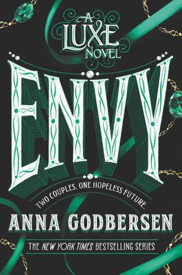 Envy (Luxe #3) Cover Image